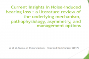 Current Insights in Noise-induced hearing loss